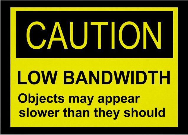Low Bandwidth.jpg